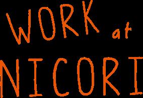 WORK at NICORI
